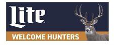 Miller Lite Welcome Hunters Deer Banner 14�X 34�
