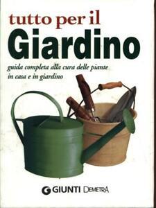 TUTTO PER IL GIARDINO  AA.VV. GIUNTI - DEMETRA 2014