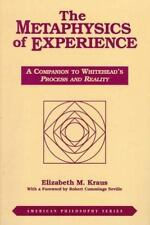 The Metaphysics of Experience: A Companion to Whitehead's Process and Reality...
