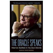 The Oracle Speaks : Warren Buffett in His Own Words (2012, Paperback)