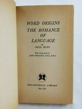 1962 ~ Word Origins: The Romance of Language ~ Cecil Hunt ~ Illustrated