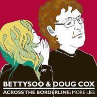 BettySoo - Across The Borderline: More Lies (2012)  CD  NEW  SPEEDYPOST