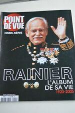 Point de Vue Hors-Série Rainier L'Album de sa vie 1923-2005