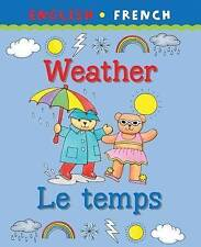 Weather/Le Temps (Bilingual First Books), Catherine Bruzzone, Clare Beaton, New
