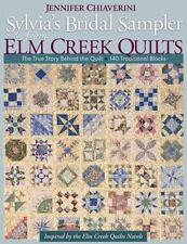 Sylvia's Bridal Sampler from Elm Creek Quilts: The True Story Behind the Quilt -