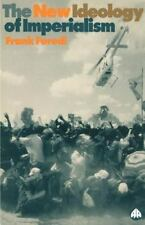 New Ideology of Imperialism: Renewing the Moral Imperative: By Furedi, Frank