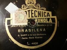 """78 giri """"N. GUARISE & L. MOROSINI """" BRASILENA - TCHIOU TCHIOU """" FONOTECNICA L.44"""