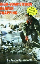 High Competition Beaver Trapping by Austin Passamonte (Book)