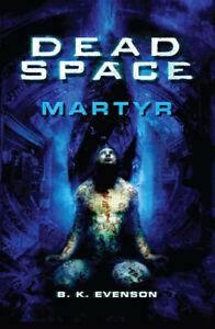 Dead Space Martyr - B. K. Evenson Libro Multiplayer