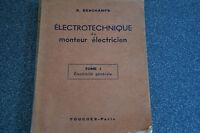ELECTROTECHNIQUE DU MONTEUR ELECTRICIEN Tome 1 DESCHAMPS ILLUST