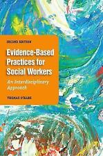 Evidence-Based Practices For Social Workers Thomas O'Hare 2nd Edition