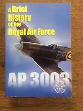 A Brief History of the Royal Air Force RAF AP3003 foreward by Sir Jock Stirrup