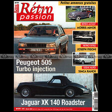 RETRO PASSION N°171 PEUGEOT 505 JAGUAR XK 140 ROADSTER SIMCA ARONDE RANCH SOLEX