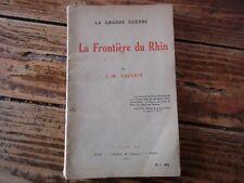 WWI - LA FRONTIERE DU RHIN C.M SAVARIT 1915 ALSACE LORRAINE ANNEXION