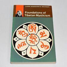 Foundations of Tibetan Mysticism Softcover Fifth Printing 1973 Lama Govinda