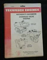 GENUINE TECUMSEH MECHANIC'S HANDBOOK OVERHEAD VALVE ENGINES REPAIR MANUAL SEALED