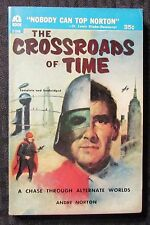 1956 THE CROSSROADS OF TIME by Andre Norton FN 6.0 1st Ace D-546 Paperback