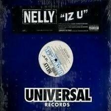 Nelly - IZ U -  12 Inch Single  LP Vinyl Record New