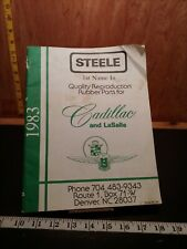 Steele 1983 Catalog Quality reproduction rubber products book Cadillac (bin66)