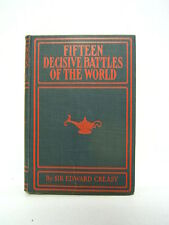Fifteen Decisive Battles of the World Sir Edward Creasy Free Shipping