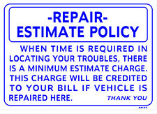 "Repair Estimate Policy 14""x20"" Heavy Duty Plastic Sign AP-47"