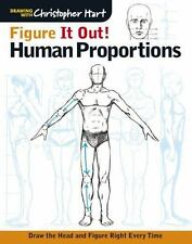 Christopher Hart Figure It Out!: Figure It Out: Human Proportions : Draw the Hea