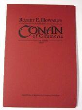 CONAN OF CIMMERIA v3 HC ~ ARTIST EDITION ~ SIGNED ~ INCLUDES  Exclusive Porfolio