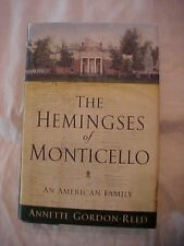 2008 BOOK THE HEMINGSES OF MONTICELLO by Annette Gordon-Reed, JEFFERSON