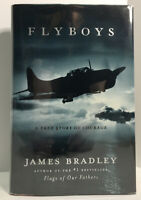 JAMES BRADLEY - Flyboys - FLAT-SIGNED TRUE 1ST ED/1ST PRINTING - 2003 hcdj WWII