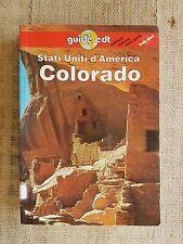 Stati Uniti d'America Colorado - guide edt - edizione italiana Lonely Planet