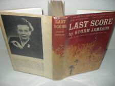 Last score or The private life of Sir Richard Ormston1961-HC/DJ FIRST EDITION