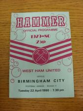 22/04/1980 West Ham United v Birmingham City  (Creased). Thanks for taking the t