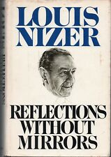 Reflections Without Mirrors (1978) by Louis Nizer *SIGNED* 1st Edition