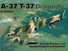 Squadron Signal Aircraft A-37/T-37 Dragonfly in action ( Vietnamkrieg Luftwaffe