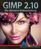 Gimp 2.10 Die ultimative Bildbearbeitung inkl. 20.000 Cliparts Download Version