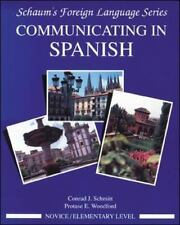 Communicating In Spanish (Novice Level), Conrad J. Schmitt, Protase E Woodford,
