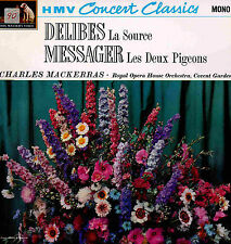 DELIBES La Source MESSAGER Les Deux Pigeons HMV Mackerras Royal Opera HO