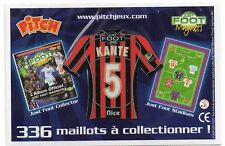 MAGNET MAILLOT FOOTBALL PITCH ~ KANTE ~ 5 ~ NICE ~ JUST FOOT 2009