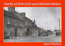 Old Blackwood and Kirkmuirhill by Hamilton, James
