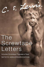 The Screwtape Letters: Letters from a Senior to a Junior Devil (C.S. Lewis Signa