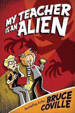 My Teacher Bks.: My Teacher Is an Alien 1 by Bruce Coville (2005, Paperback)