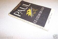 PAUL ce coeur de feu T. LINDEKRUIS 1952