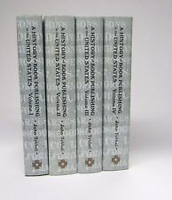 Tebbel History of Book Publishing in the United States 4 volumes 2003