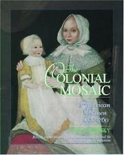 The Colonial Mosaic : American Women 1600-1760  (Young Oxford History-ExLibrary