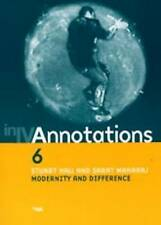 Annotations: Modernity and Difference No. 6 by Hall, Stuart, Maharaj, Sarat