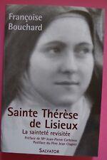 § Sainte Thérèse de Lisieux, la sainteté revisitée  - Françoise Bouchard