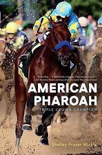 American Pharoah,  Triple Crown Champion : Skelley Mickle : New Hardcover  @ZB
