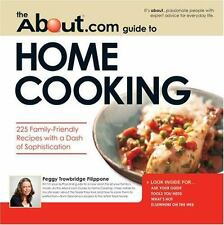 About.com Guide to Home Cooking: 225 Family Friendly Recipes with a Dash of Sop