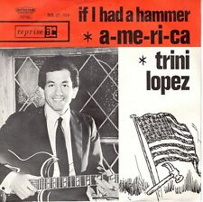 7inch TRINI LOPEZif i had a hammerHOLLAND 1963 EX  (S3054)