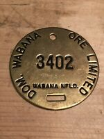 Ore Miners Safety Brass Badge Number, Bell's Island. Wabana Nfld Private Sell